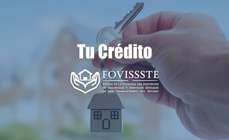 Trámitar Crédito FOVISSSTE en Ixtapa Zihuatanejo